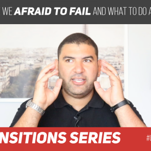 Why are we afraid to Fail and what to do about it?